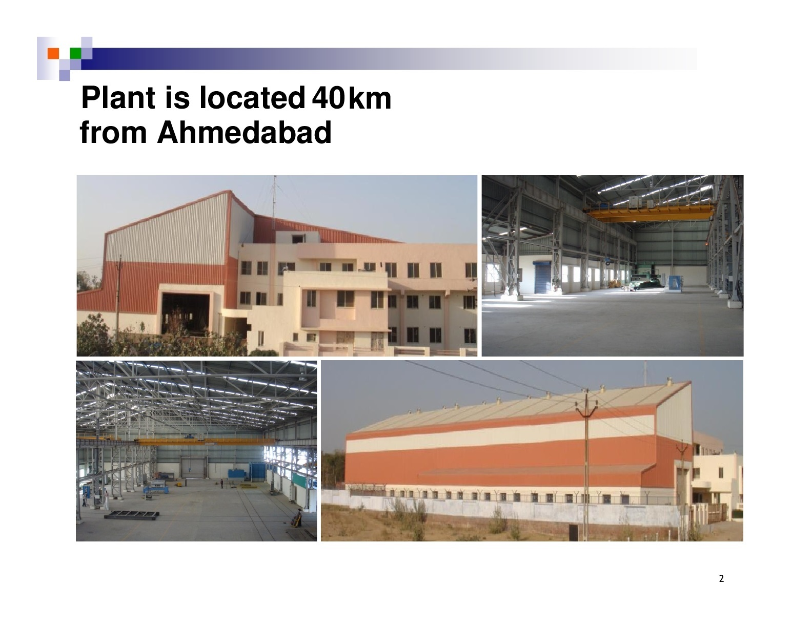 A state of the art industrial facility located near Ahmedabad is available Mainly for full lease / part lease. Sale would be last option.